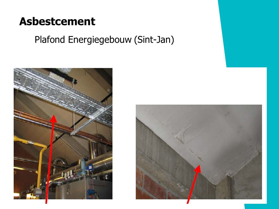 Asbestcement Plafond Energiegebouw (Sint-Jan)