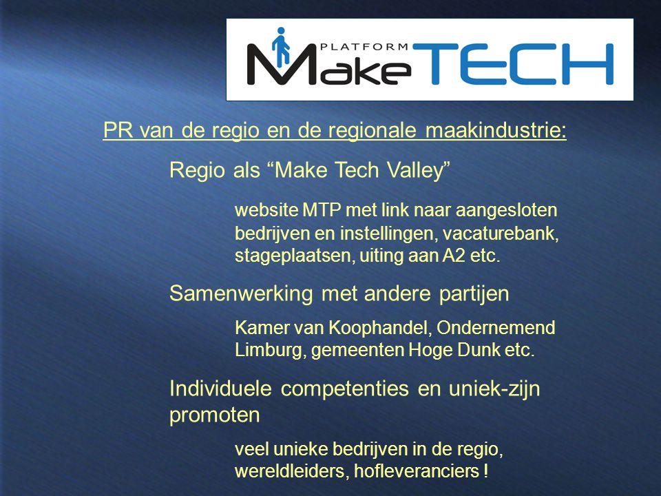 """PR van de regio en de regionale maakindustrie: Regio als """"Make Tech Valley"""" website MTP met link naar aangesloten bedrijven en instellingen, vacatureb"""
