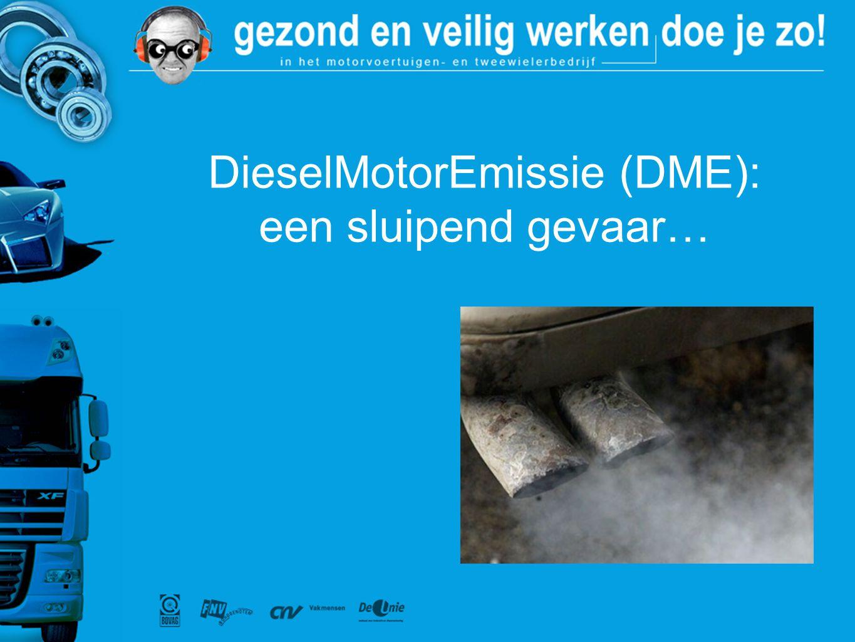 www.arbomobiel.nl Strategie actie DieselMotorEmissie (DME of dieselrook) is een sluipend gevaar.