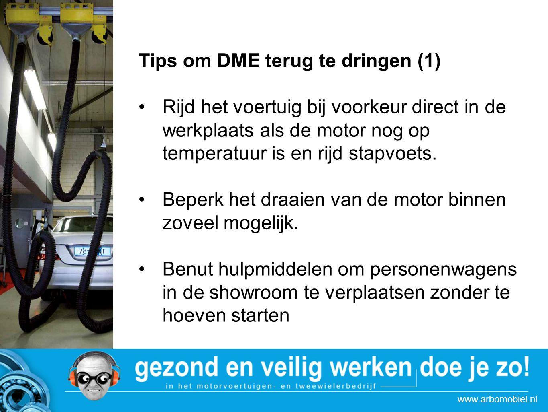 www.arbomobiel.nl Strategie actie Autoboulevards Tips om DME terug te dringen (2) Plaats bij voertuigen zonder roetfilter een opsteekfilter voordat je het de werkplaats in- en uitrijd Gebruik in de werkplaats altijd de afzuigslang en zorg daarbij dat deze goed past.