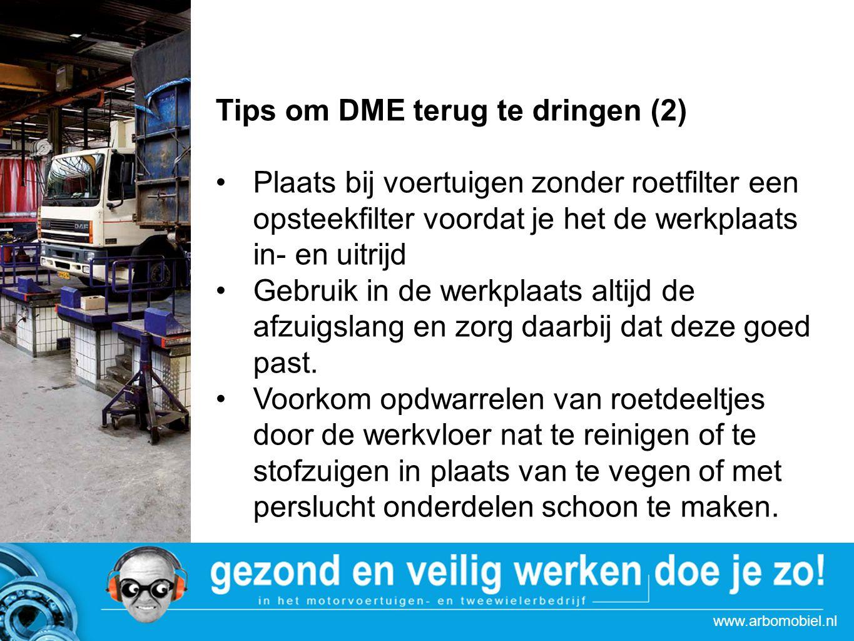www.arbomobiel.nl Strategie actie Autoboulevards Tips om DME terug te dringen (2) Plaats bij voertuigen zonder roetfilter een opsteekfilter voordat je