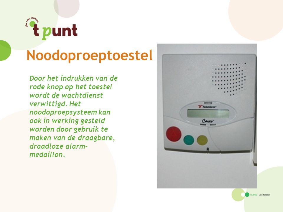 Noodoproeptoestel Door het indrukken van de rode knop op het toestel wordt de wachtdienst verwittigd. Het noodoproepsysteem kan ook in werking gesteld