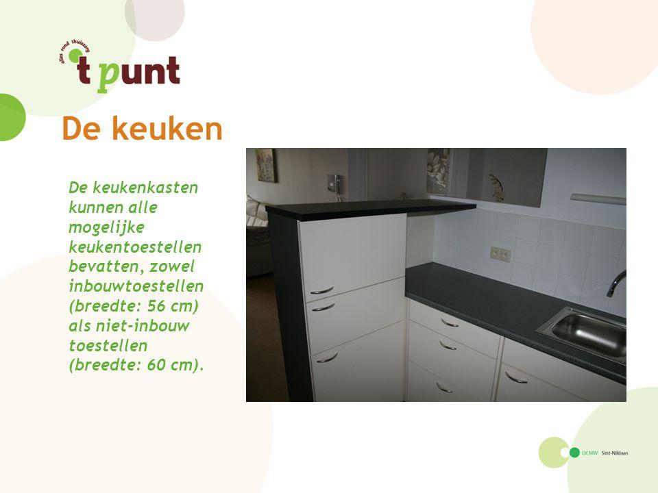 De keuken De keukenkasten kunnen alle mogelijke keukentoestellen bevatten, zowel inbouwtoestellen (breedte: 56 cm) als niet-inbouw toestellen (breedte