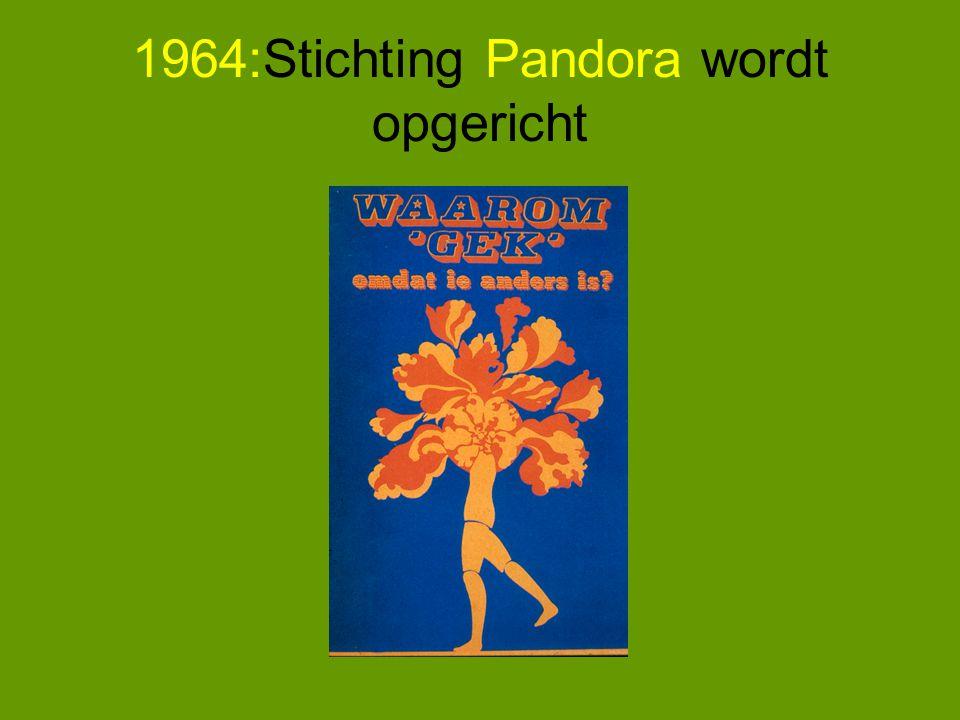 1964:Stichting Pandora wordt opgericht