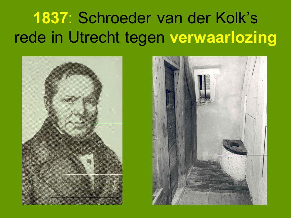 1837: Schroeder van der Kolk's rede in Utrecht tegen verwaarlozing
