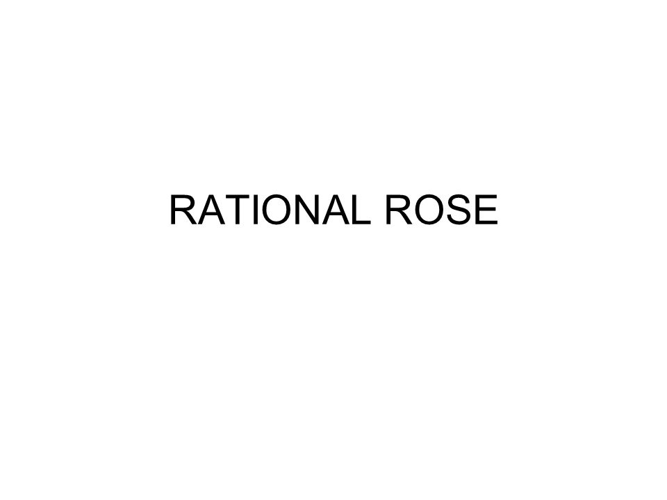 RATIONAL ROSE