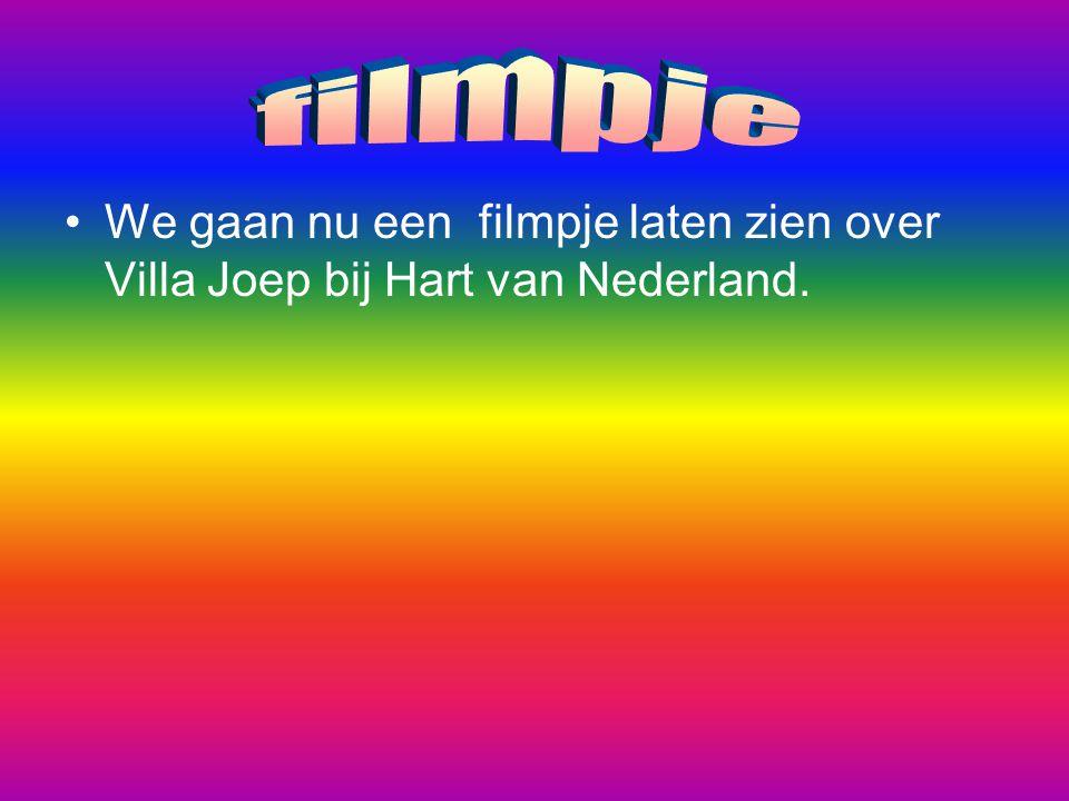 We gaan nu een filmpje laten zien over Villa Joep bij Hart van Nederland.