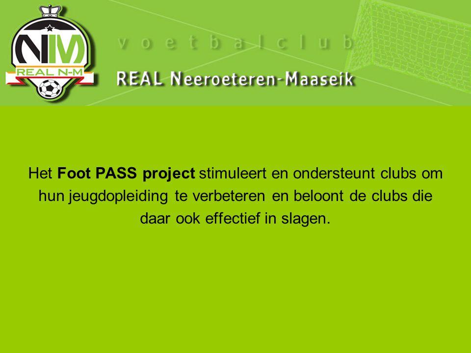 Het Foot PASS project stimuleert en ondersteunt clubs om hun jeugdopleiding te verbeteren en beloont de clubs die daar ook effectief in slagen.