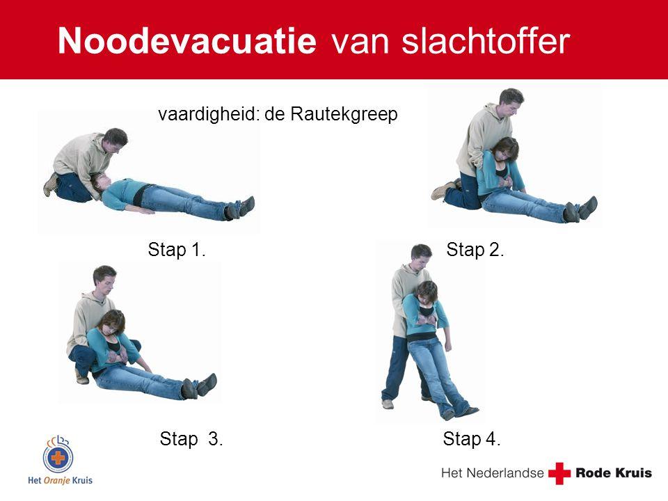 Noodevacuatie van slachtoffer vaardigheid: de Rautekgreep Stap 3. Stap 4. Stap 1. Stap 2.
