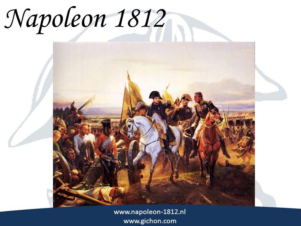 \\\ Napoleon 1812 www.napoleon-1812.nl www.gichon.com