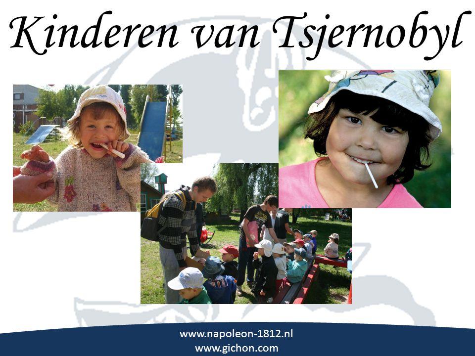 \\\ Kinderen van Tsjernobyl www.napoleon-1812.nl www.gichon.com
