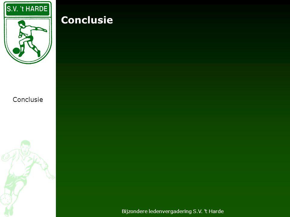 Bijzondere ledenvergadering S.V. t Harde Conclusie