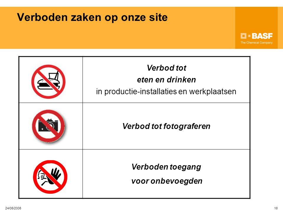 24/06/2006 17 Verboden zaken op onze site Algemeen GSM-verbod in alle productie-installaties GEEN EX-GSM toegelaten in ruimten voorzien van dit pictog