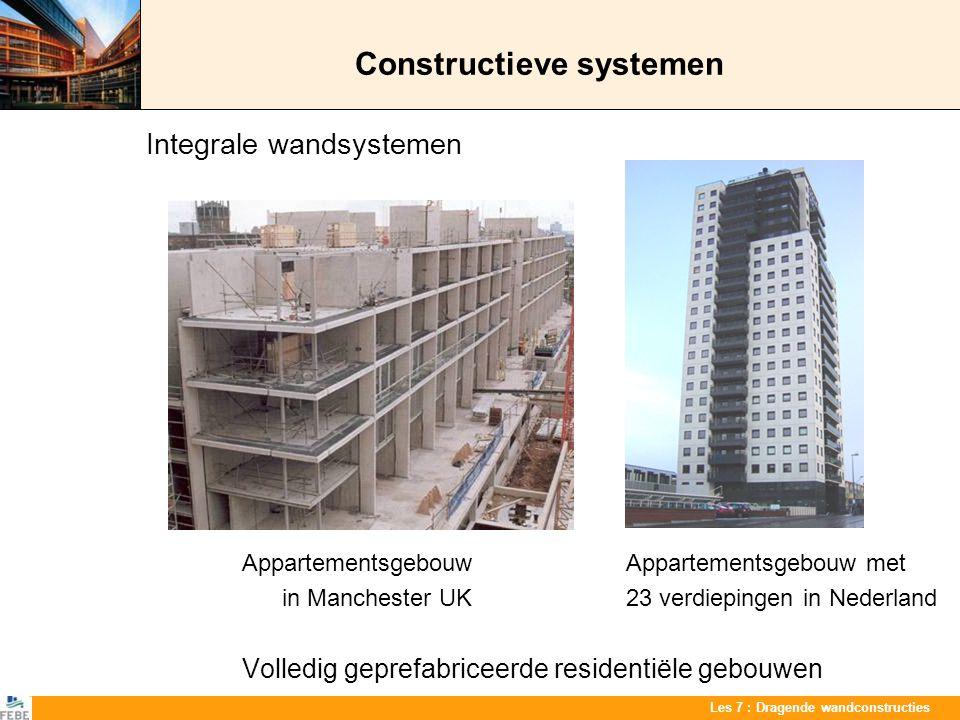 Les 7 : Dragende wandconstructies Constructieve systemen Integrale wandsystemen Appartementsgebouw Appartementsgebouw met in Manchester UK 23 verdiepi