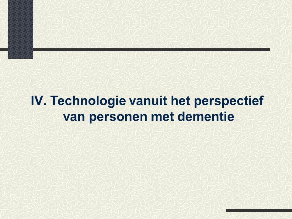 IV.Technologie vanuit het perspectief van personen met dementie