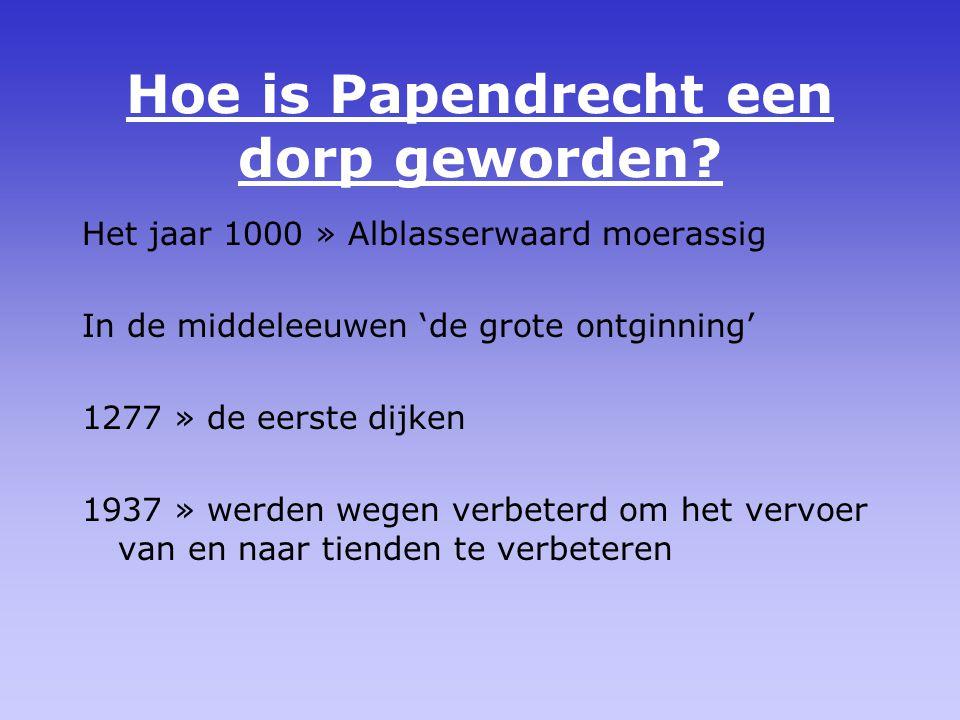 Hoe is Papendrecht een dorp geworden.