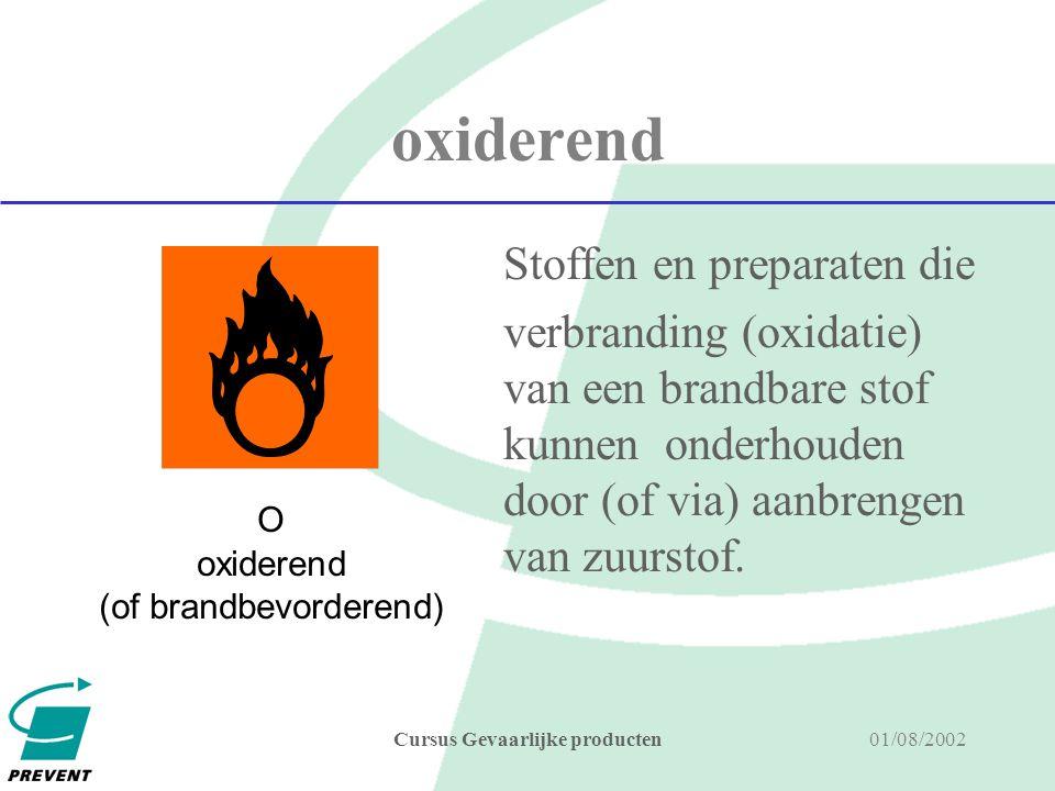 01/08/2002Cursus Gevaarlijke producten zeer licht ontvlambaar Stoffen en preparaten die in vloeibare toestand een vlampunt hebben < 0°C en een kookpunt kleiner of gelijk aan 35 °C.