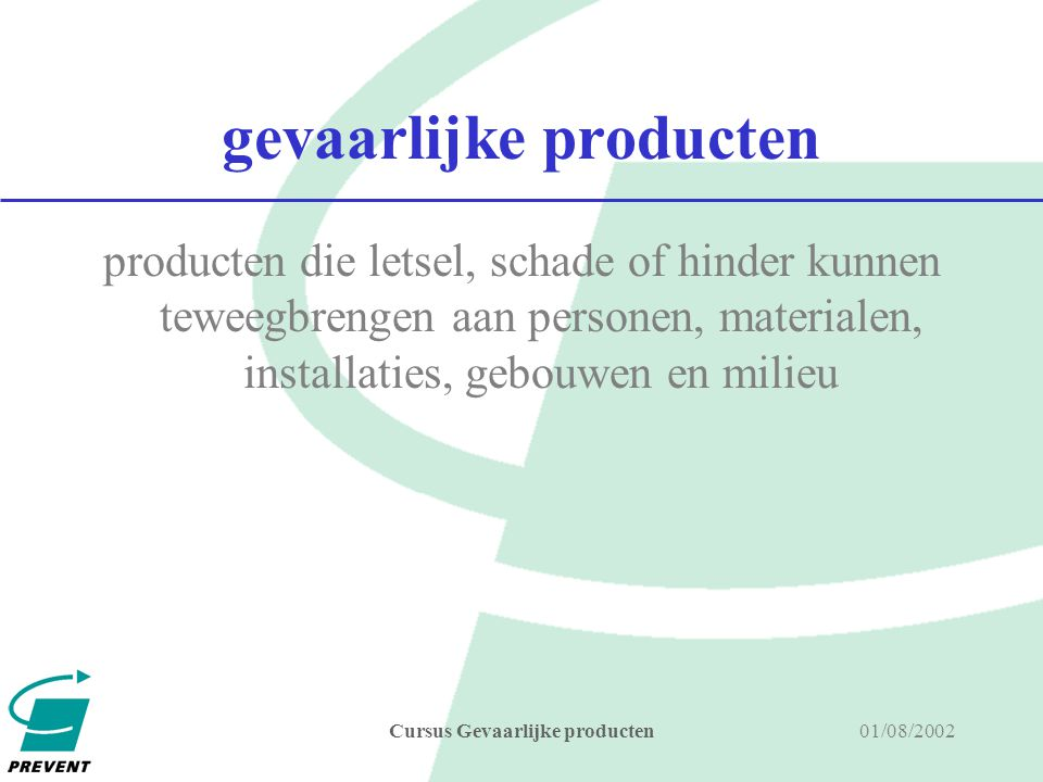 01/08/2002Cursus Gevaarlijke producten mutageen (R46, R40) Stoffen en preparaten die een blijvende en overdraagbare verandering op het niveau van het genetisch materiaal kunnen veroorzaken T giftig (of toxisch) of Xn schadelijk