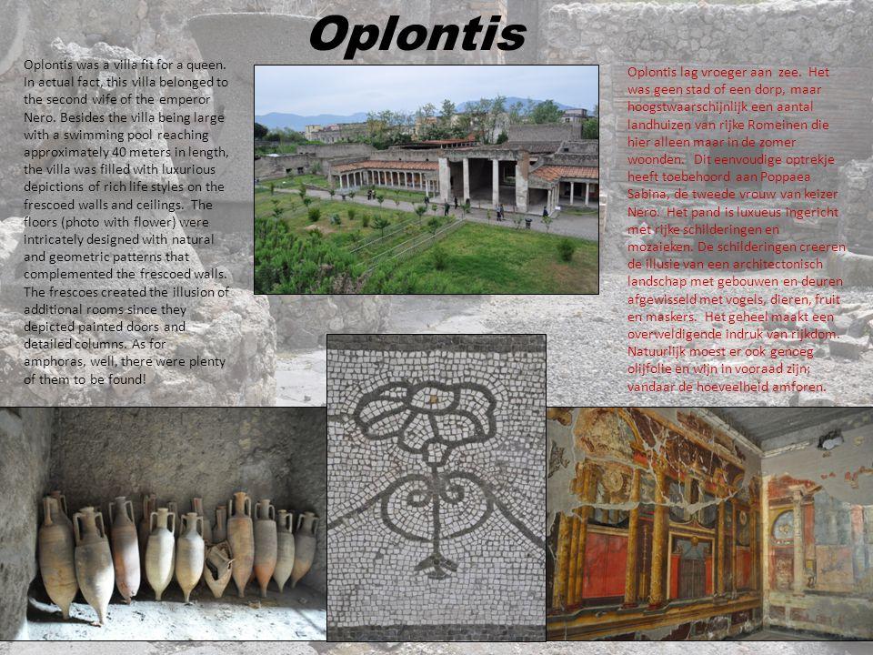 Oplontis Oplontis was a villa fit for a queen.
