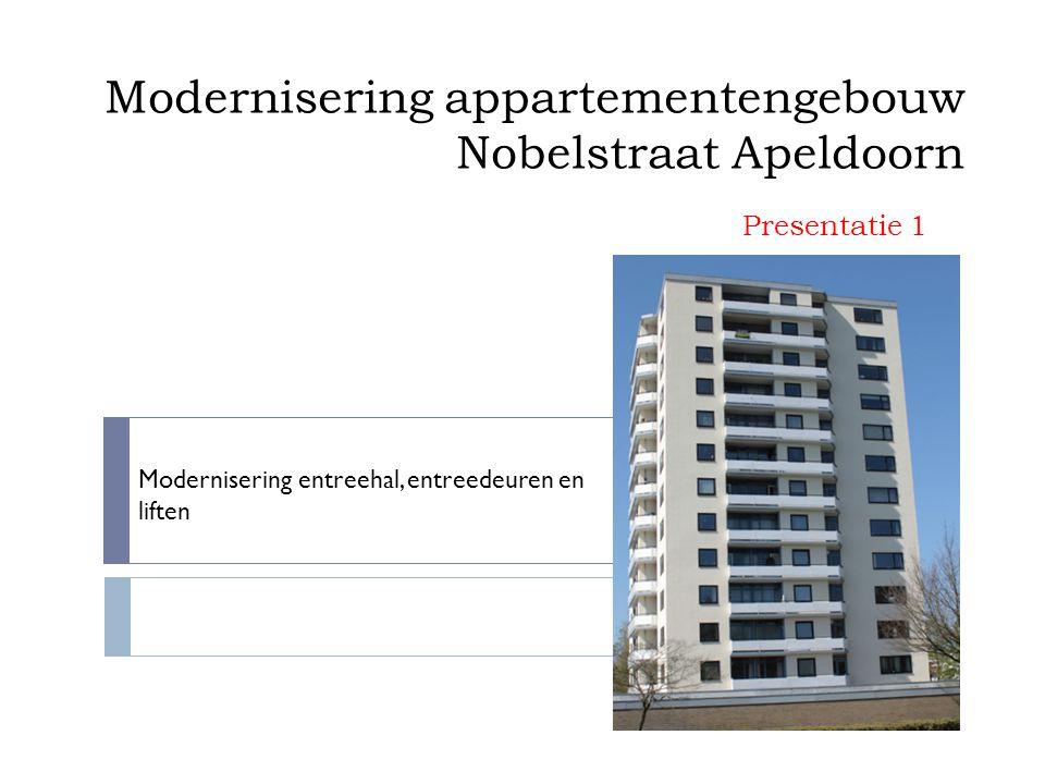 Modernisering appartementengebouw Nobelstraat Apeldoorn Modernisering entreehal, entreedeuren en liften Presentatie 1