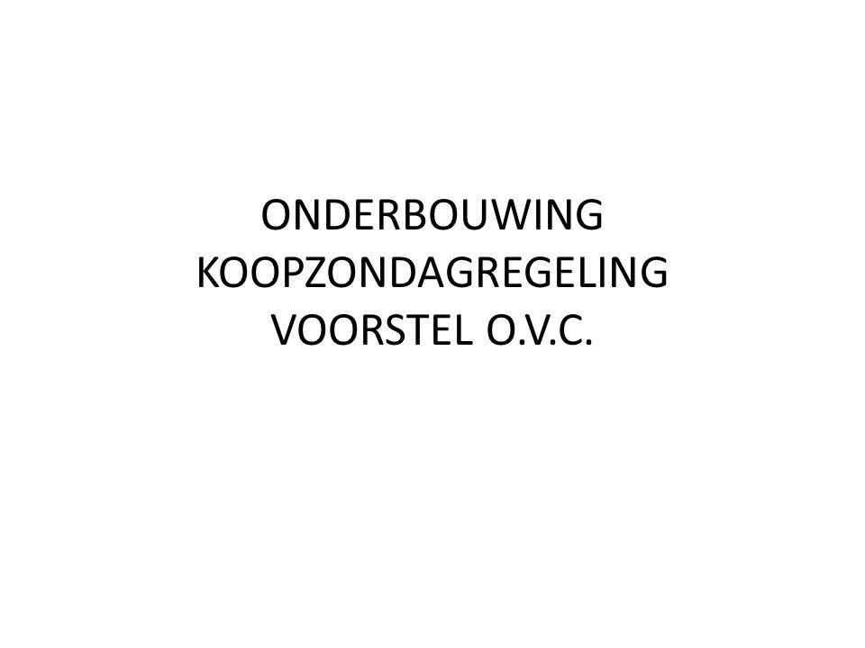 ONDERBOUWING KOOPZONDAGREGELING VOORSTEL O.V.C.