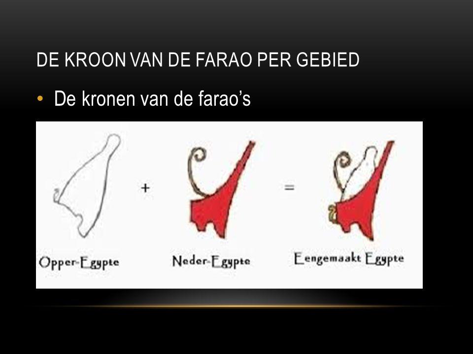 DE KROON VAN DE FARAO PER GEBIED De kronen van de farao's