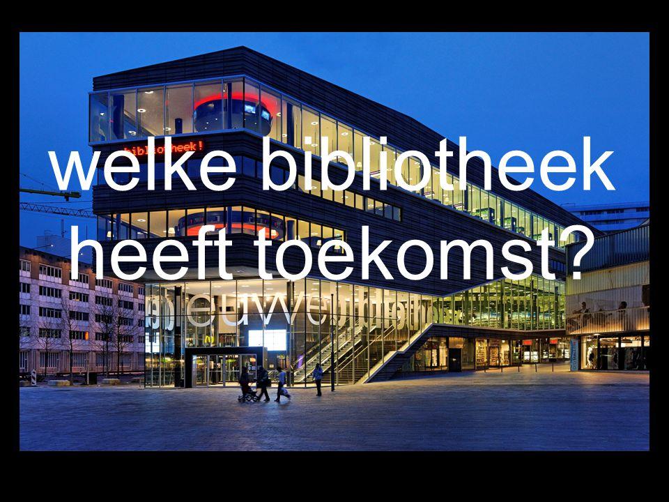 welke bibliotheek heeft toekomst