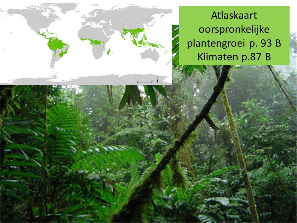 Atlaskaart oorspronkelijke plantengroei p. 93 B Klimaten p.87 B
