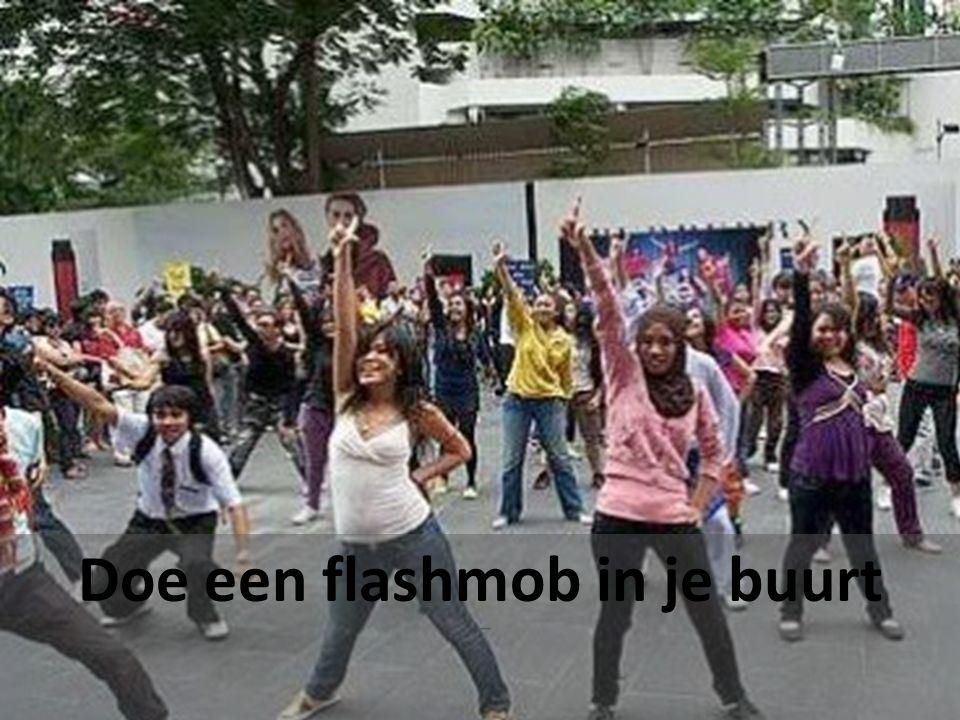 Doe een flashmob in je buurt