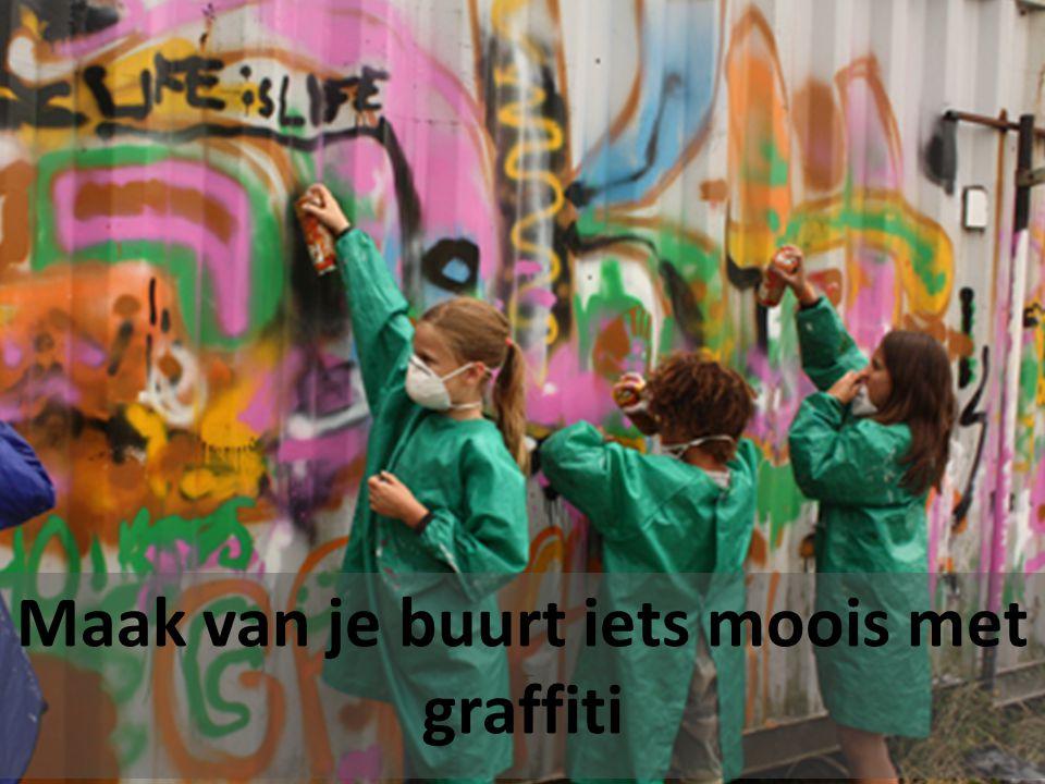 Maak van je buurt iets moois met graffiti