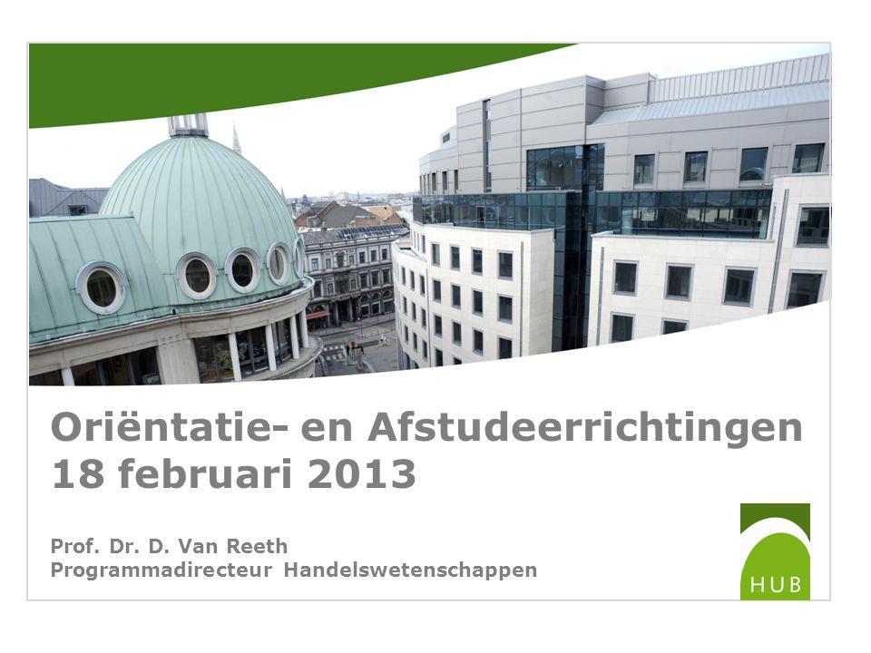Oriëntatie- en Afstudeerrichtingen 18 februari 2013 Prof.