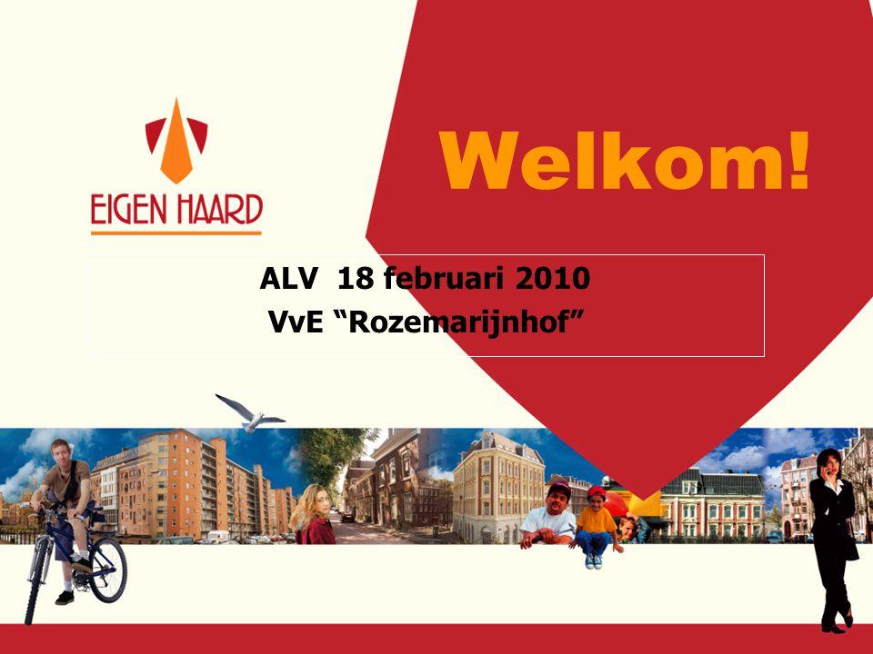 "Welkom! ALV 18 februari 2010 VvE ""Rozemarijnhof"""