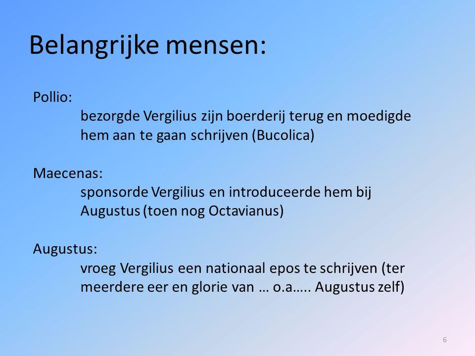 7 De Aeneis in context: historie  stichting van Lavinium, Alba Longa (Aeneas, Julus/Ascanius)  koningstijd (753-509) Numitor, Rea Silvia x Mars, Romulus en Remus); Etruskische koningen  Republiek (509-27)  Verovering Italië; contacten met Grieken; expansie Middellandse-Zeegebied, Carthago in het nauw  Punische oorlogen (264-242; 218-201 (Hannibal); 149-146); verwoesting Carthago (146)  Grote omvang Romeinse rijk; burgeroorlogen 1 e eeuw; ondergang republiek  Dictatuur Caesar, moord op Caesar, tweestrijd Octavianus- Antonius, slag bij Actium (31); principaat Augustus (27)  Pax Augusta: politiek/moreel herstel; bouwprogramma