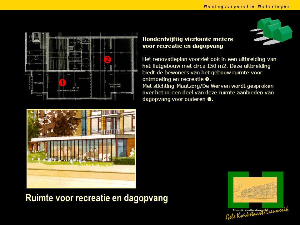 Ruimte voor recreatie en dagopvang Gele Kwikstaart/Leeuwerik Renovatie- en uitbreidingsproject Honderdvijftig vierkante meters voor recreatie en dagopvang Het renovatieplan voorziet ook in een uitbreiding van het flatgebouw met circa 150 m2.