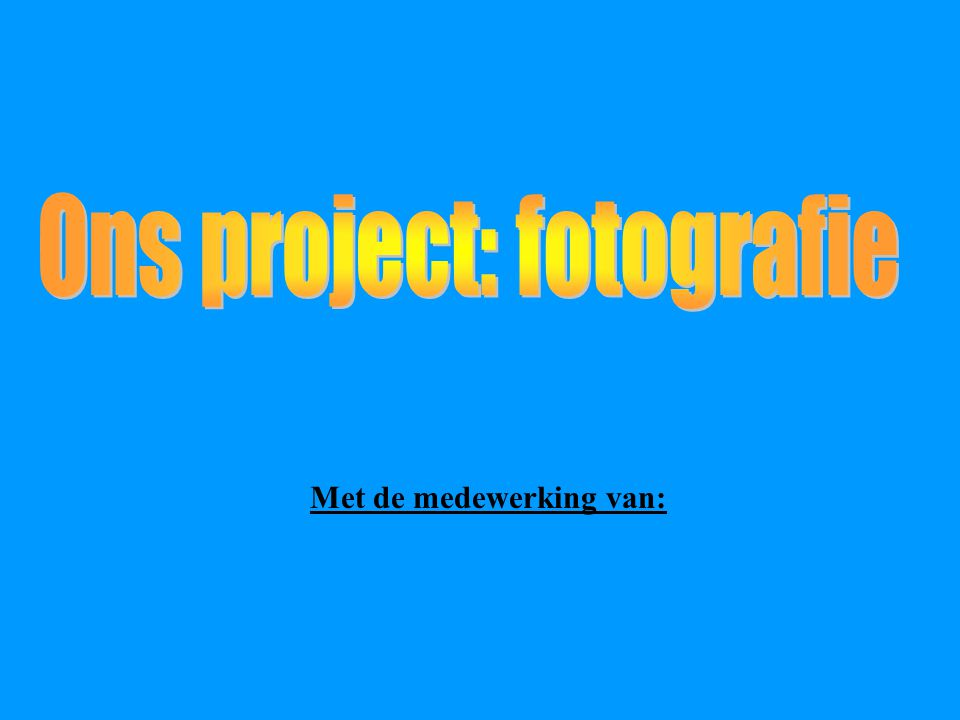 Inleiding bij de diavoorstelling -Tijdens de gwp van 17 tot 21 februari heeft de groep van mevrouw Segers en mevrouw Vanhenden gewerkt rond fotografie