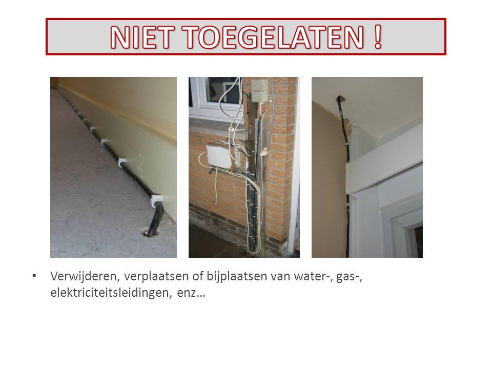 Verwijderen, verplaatsen of bijplaatsen van water-, gas-, elektriciteitsleidingen, enz…