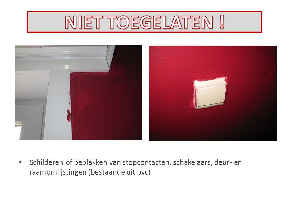 Schilderen of beplakken van stopcontacten, schakelaars, deur- en raamomlijstingen (bestaande uit pvc)