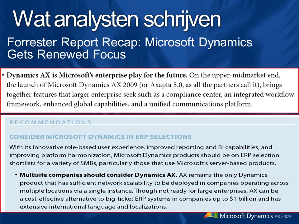 Wat analysten schrijven Forrester Report Recap: Microsoft Dynamics Gets Renewed Focus