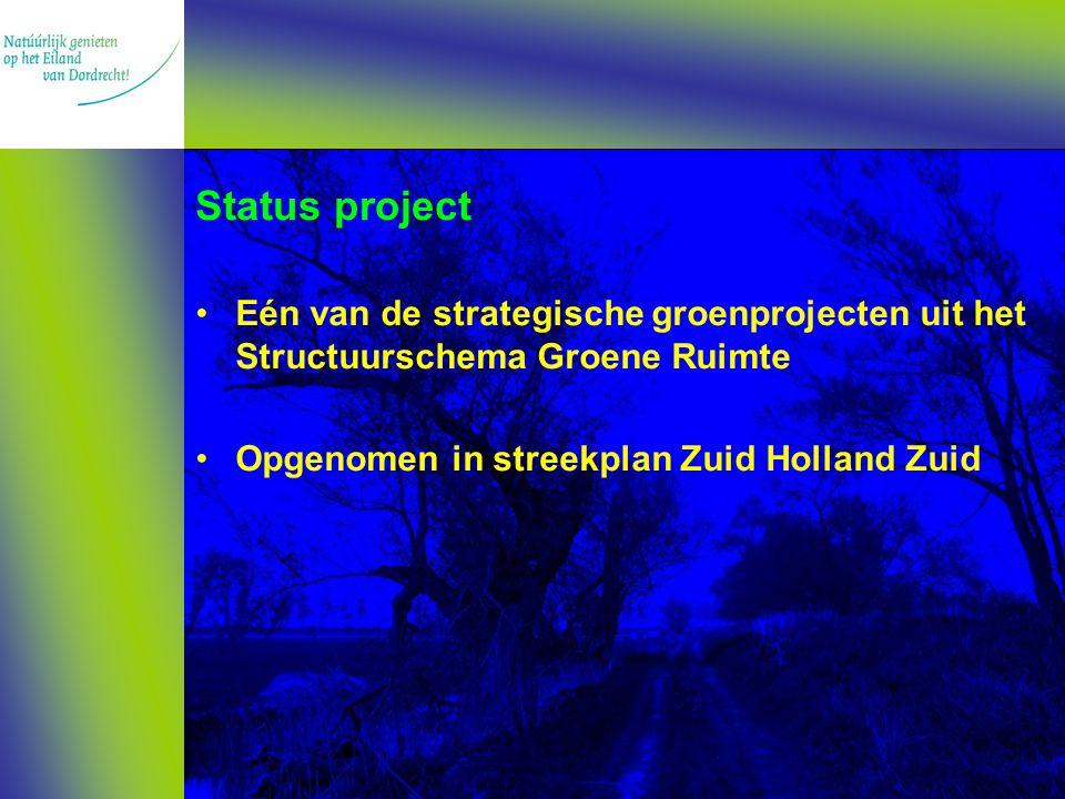 Hoofddoelstellingen Ecologische verbinding Dordtse en Sliedrechtse Biesbosch Vergroting areaal Biesboschnatuur Behoud en versterking Dordtse Biesbosch als natuurkerngebied Opvang bieden voor bovenregionale recreatiedruk
