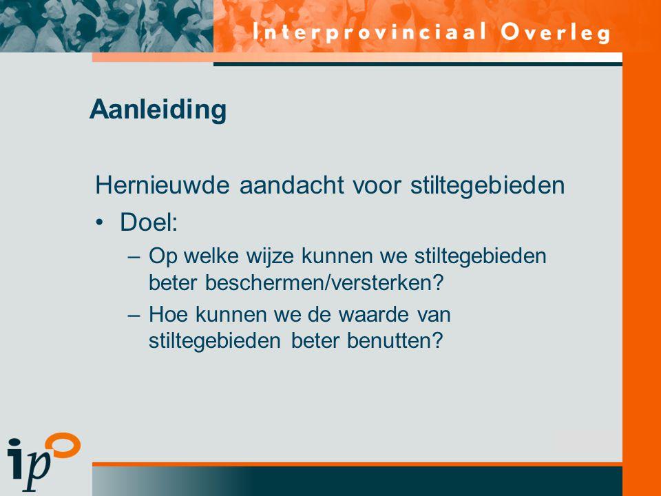 Subtitel Aanleiding Hernieuwde aandacht voor stiltegebieden Doel: –Op welke wijze kunnen we stiltegebieden beter beschermen/versterken.