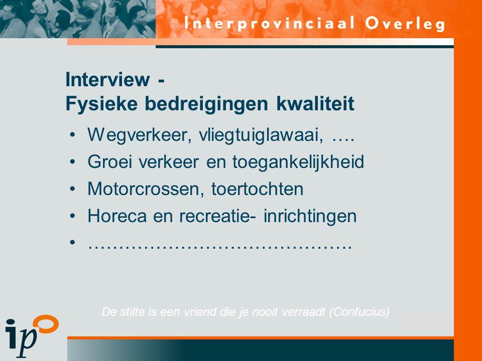 Subtitel Interview - Fysieke bedreigingen kwaliteit Wegverkeer, vliegtuiglawaai, ….