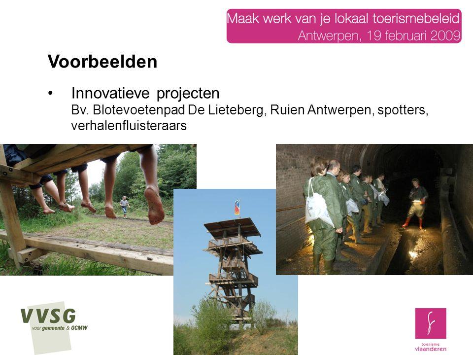 Innovatieve projecten Bv. Blotevoetenpad De Lieteberg, Ruien Antwerpen, spotters, verhalenfluisteraars Voorbeelden
