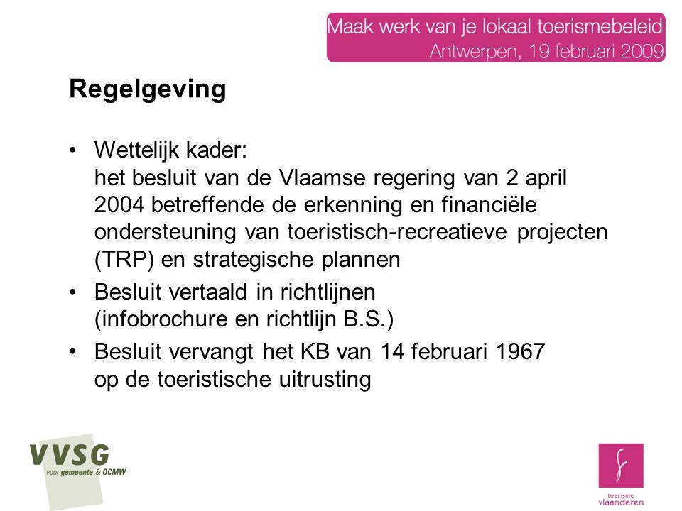Wettelijk kader: het besluit van de Vlaamse regering van 2 april 2004 betreffende de erkenning en financiële ondersteuning van toeristisch-recreatieve