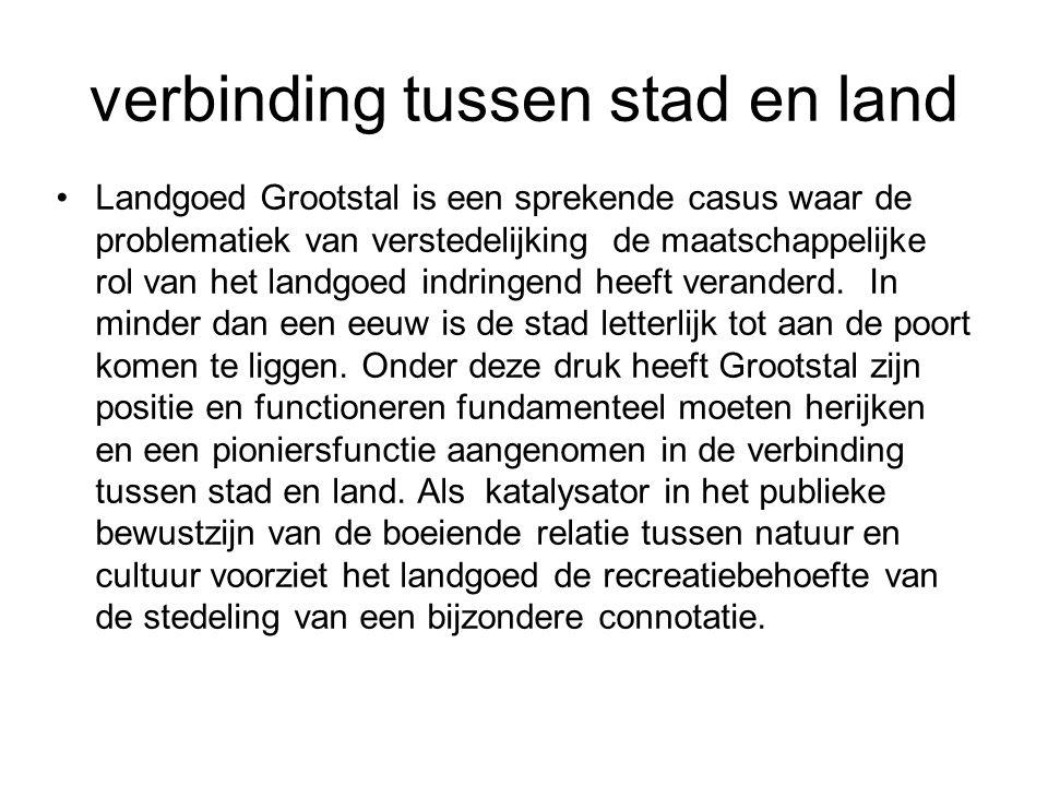 Landgoed Grootstal is een sprekende casus waar de problematiek van verstedelijking de maatschappelijke rol van het landgoed indringend heeft veranderd.