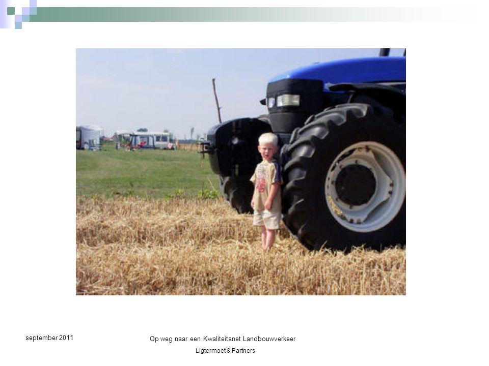 Ligtermoet & Partners Op weg naar een Kwaliteitsnet Landbouwverkeer september 2011