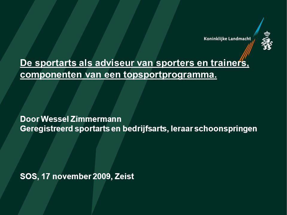 De sportarts als adviseur van sporters en trainers, componenten van een topsportprogramma.