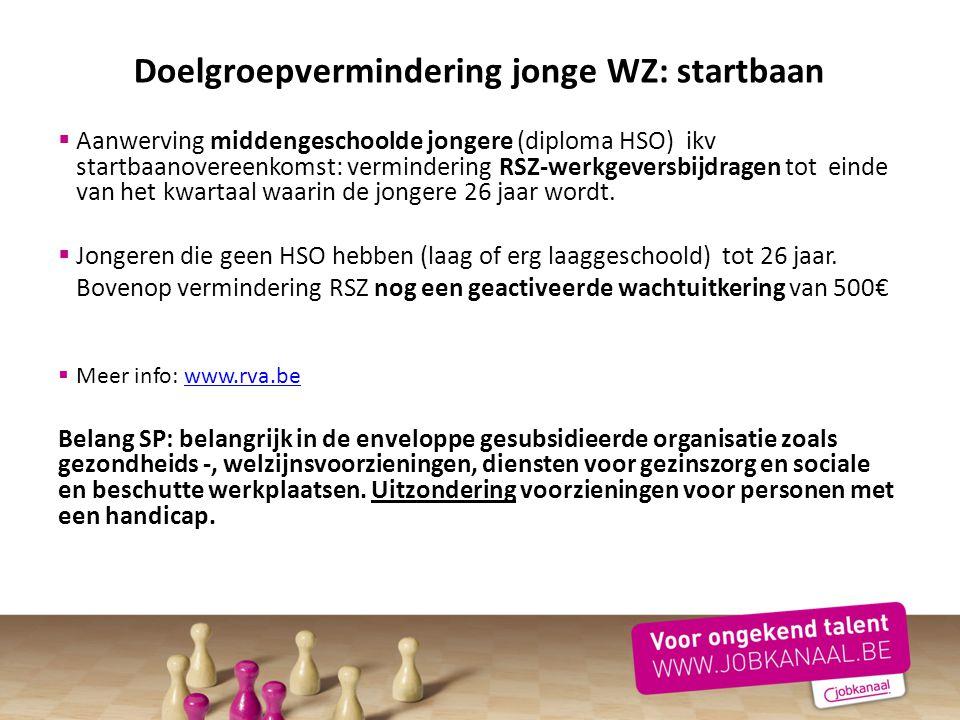  Aanwerving middengeschoolde jongere (diploma HSO) ikv startbaanovereenkomst: vermindering RSZ-werkgeversbijdragen tot einde van het kwartaal waarin
