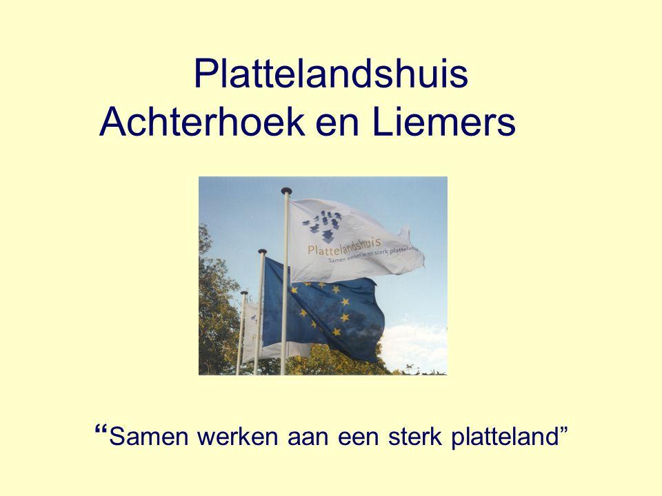 """Plattelandshuis Achterhoek en Liemers """" Samen werken aan een sterk platteland"""""""