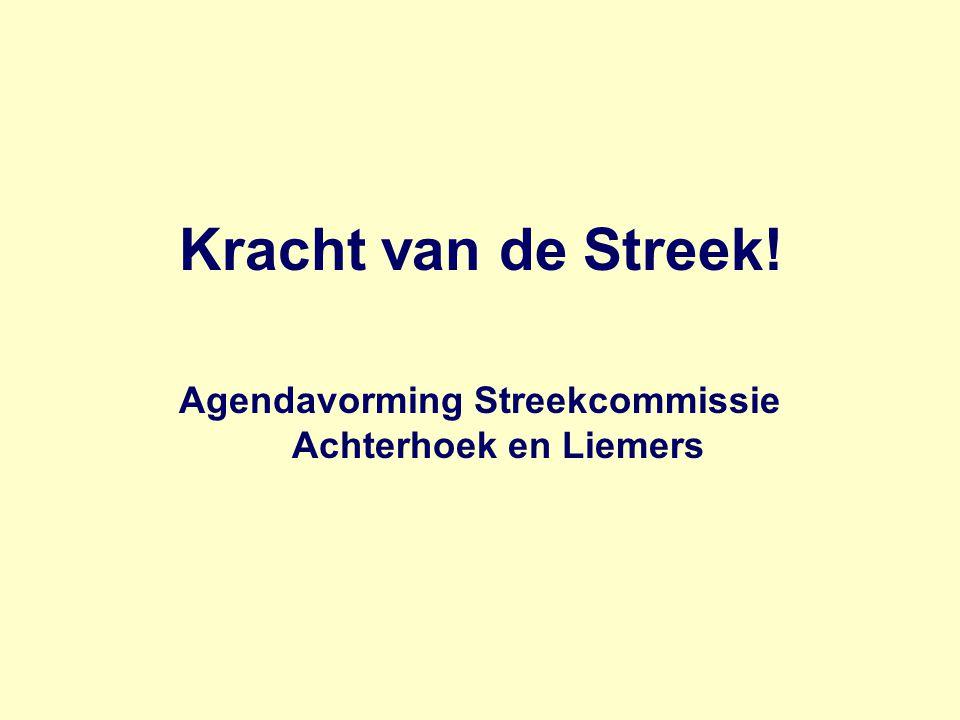 Kracht van de Streek! Agendavorming Streekcommissie Achterhoek en Liemers