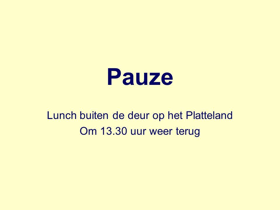 Pauze Lunch buiten de deur op het Platteland Om 13.30 uur weer terug